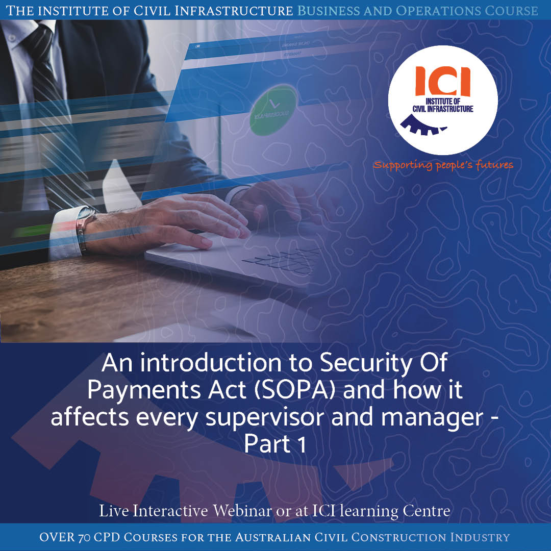 An introduction to Security of Payment Act and how it affects every supervisor & manager (1)