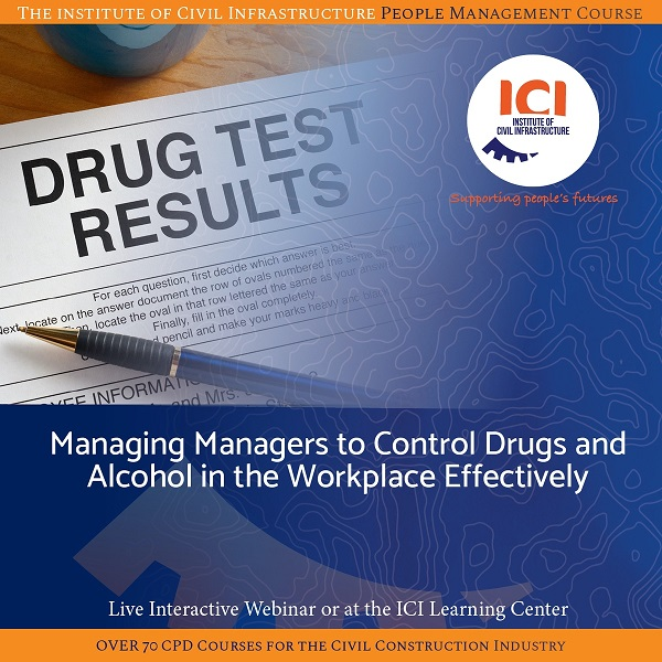 Managing Managers to Control Drugs and Alcohol in the Workplace Effectively
