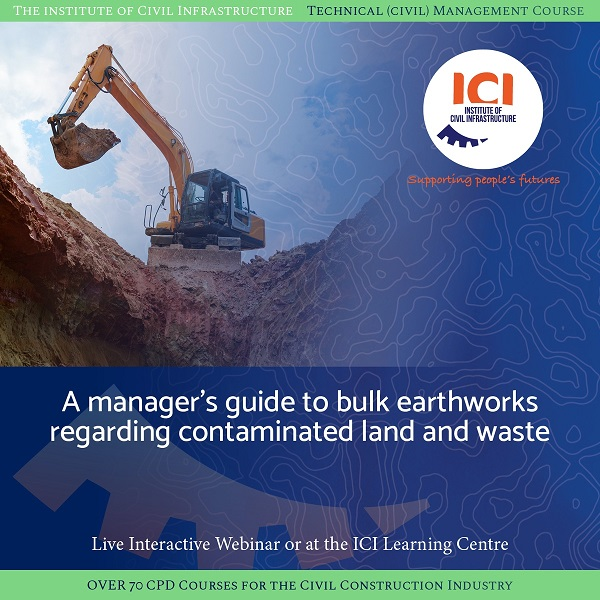 A manager's guide to bulk earthworks regarding contaminated land and waste